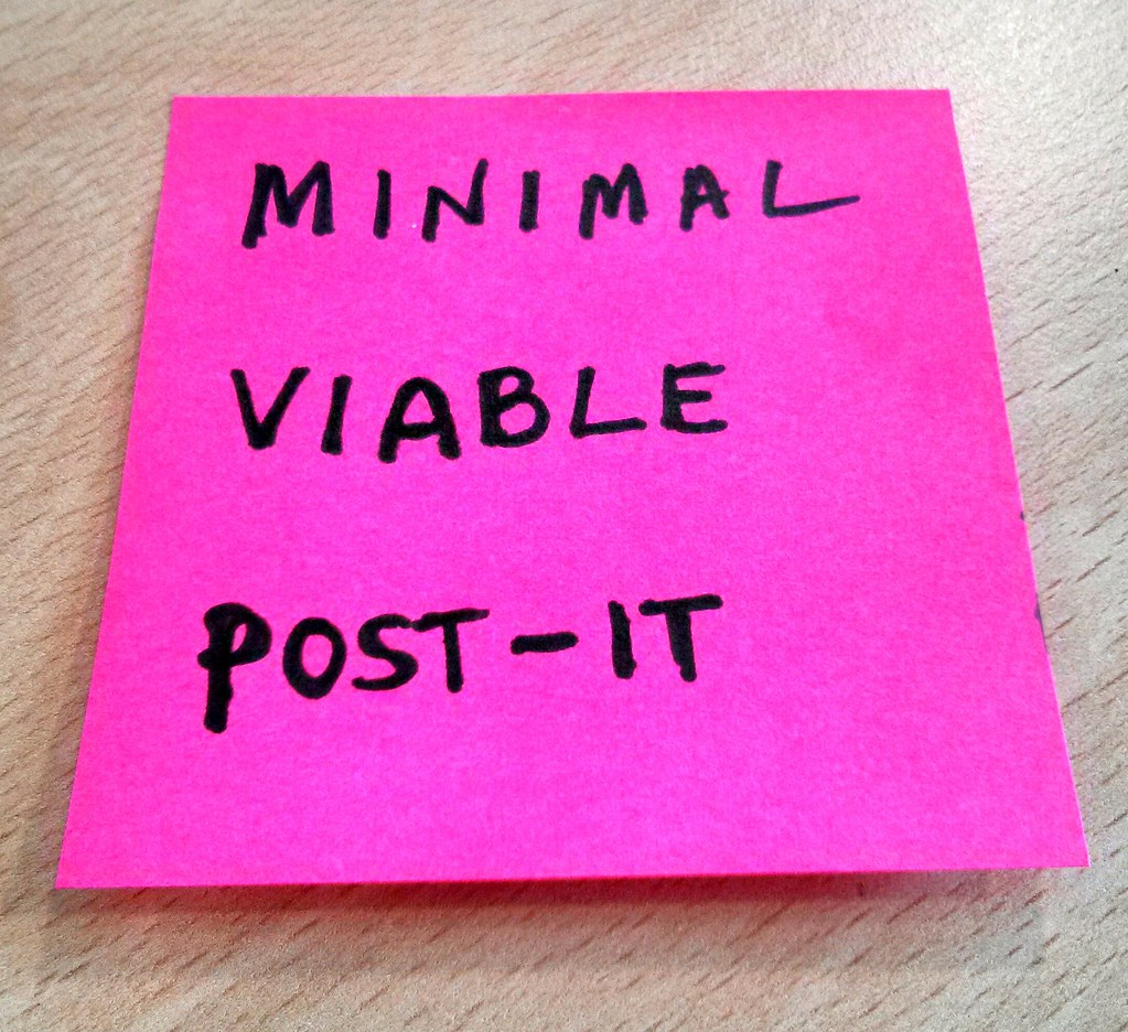 A post-it completely occupied by the sentence 'minimal viable post-it'